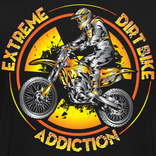 Xtreme Dirtbike Addiction - Men's Premium T-Shirt