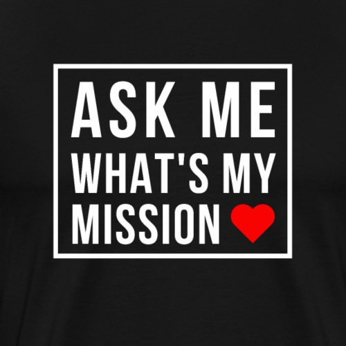Ask Me What's My Mission