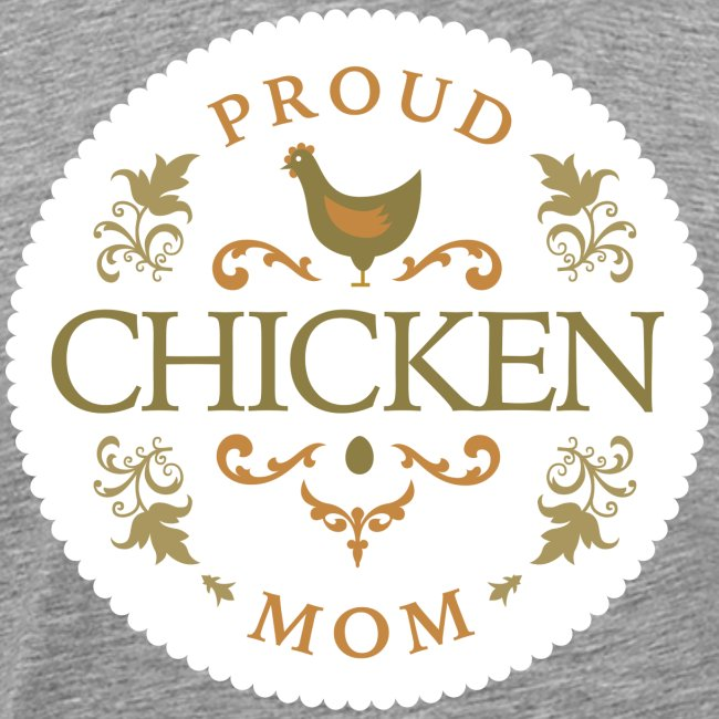 proud chicken mom