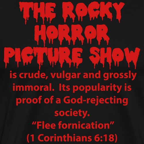 rocky horror is crude - Men's Premium T-Shirt