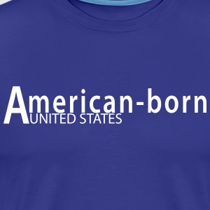 American-born - Men's Premium T-Shirt