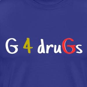 G 4 Drugs - Men's Premium T-Shirt