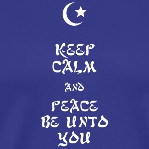 Peace - Keep Calm and Peace Be Unto You - Men's Premium T-Shirt