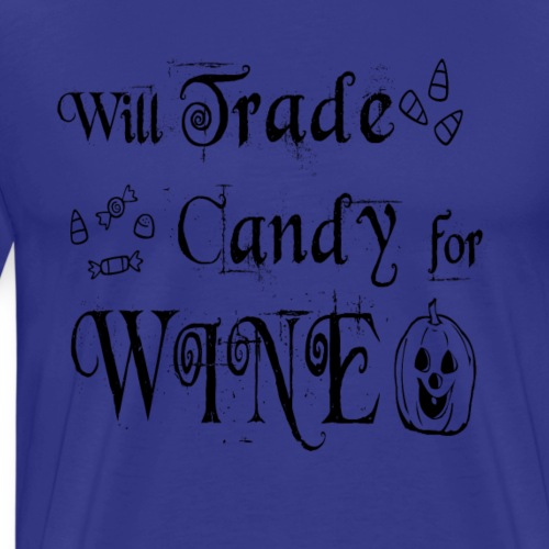 Will Trade Candy For Wine Halloween T Shirt - Men's Premium T-Shirt