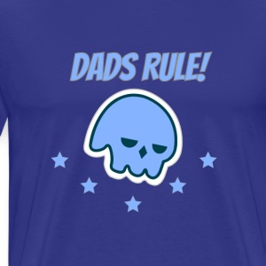 Dads Rule! - Show love for Dad - Men's Premium T-Shirt