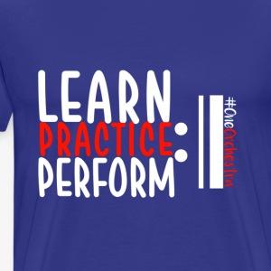LeanPracticePerform - Men's Premium T-Shirt