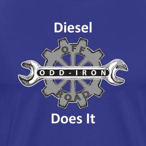 ODIO Diesel Does It Shirt White 8 27 2017 - Men's Premium T-Shirt