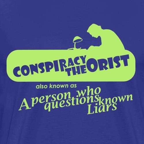 Conspiracy Theorist - Men's Premium T-Shirt