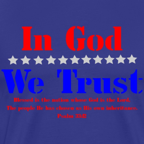 In God We Trust Verse - Men's Premium T-Shirt