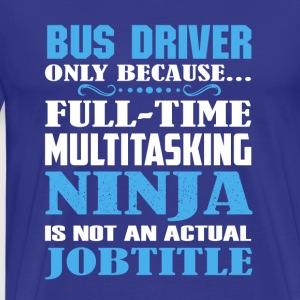 Bus_Driver Shirt - Men's Premium T-Shirt