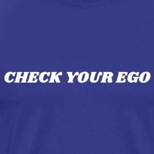 Check Your Ego 2 White - Men's Premium T-Shirt