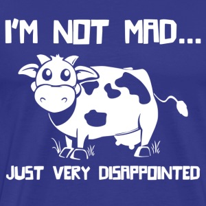 I m Not Mad I m Just Disappointed - Men's Premium T-Shirt