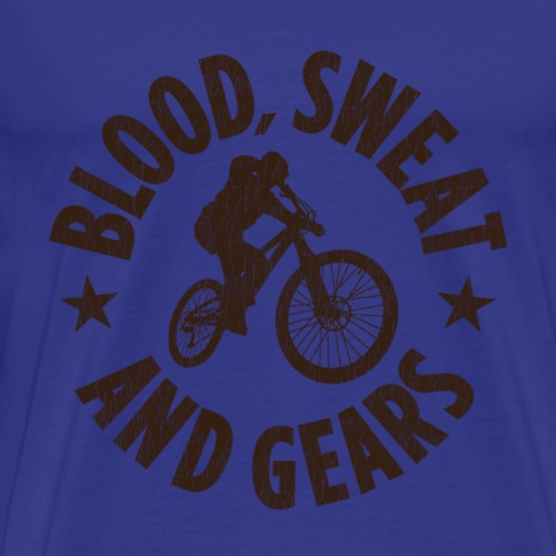 Blood, Sweat And Gears - Men's Premium T-Shirt