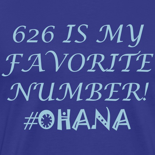 626 Is My Favorite Number! - Men's Premium T-Shirt