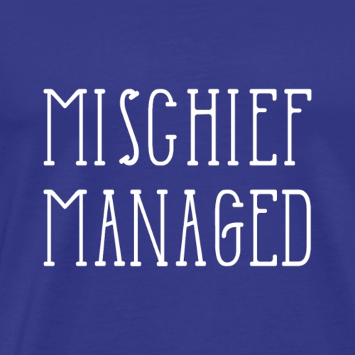 Mischief Managed - Men's Premium T-Shirt