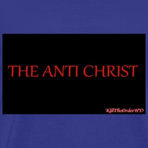 The Anti Christ Kill The Order - Men's Premium T-Shirt