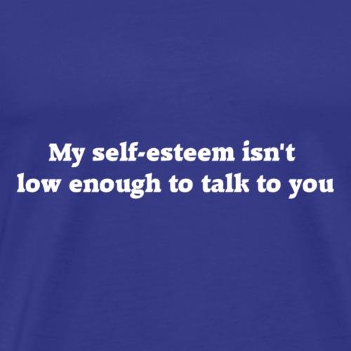 Self Esteem (White Letters) - Men's Premium T-Shirt