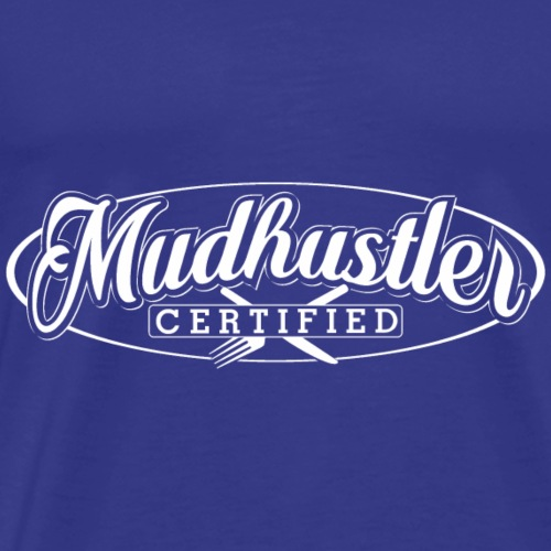 Mud certified - Men's Premium T-Shirt