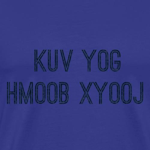Hmoob Xyooj - Men's Premium T-Shirt
