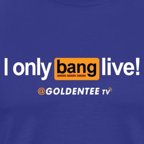 I only Bank Live NEW - Men's Premium T-Shirt