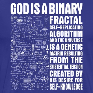 God is a binary, fractal, self-replicating - Men's Premium T-Shirt