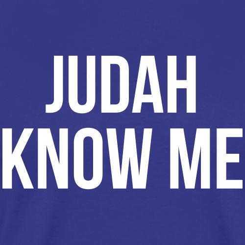 Judah Know Me - Men's Premium T-Shirt