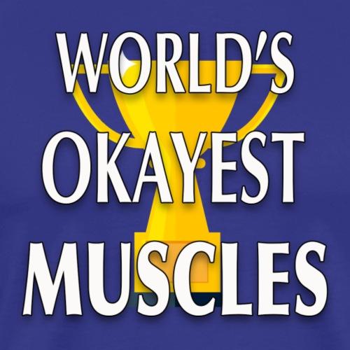 World's Greatest - Men's Premium T-Shirt