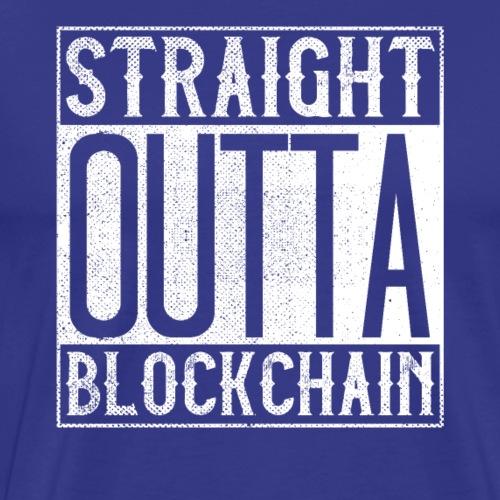 Straight Outta Blockchain - Men's Premium T-Shirt