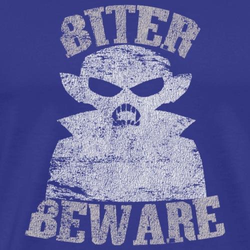 Biter Beware Funny Vampire Halloween Distressed T- - Men's Premium T-Shirt