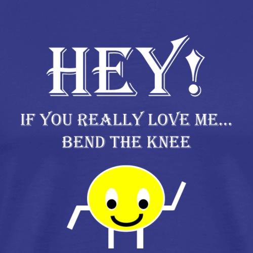 Bend The Knee (White) - Men's Premium T-Shirt
