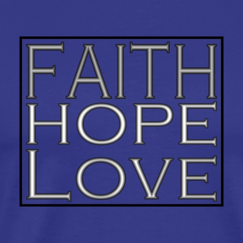 Faith, Hope, Love - Men's Premium T-Shirt