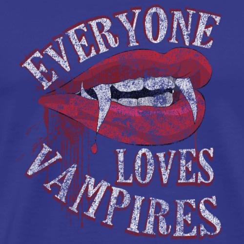 Everyone Loves Vampires Funny Halloween Distressed - Men's Premium T-Shirt
