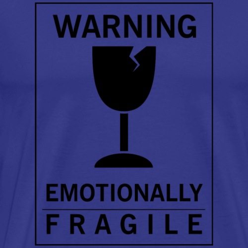Emotionally fragile - Men's Premium T-Shirt