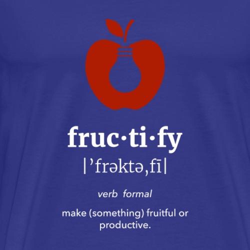 fruc·ti·fy Wordie Tee - Men's Premium T-Shirt