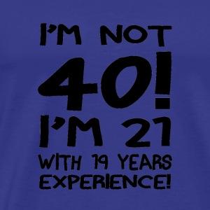 03 im not forty white - Men's Premium T-Shirt