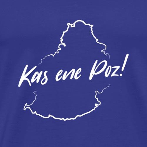 Kas ene Poz! - White - Men's Premium T-Shirt
