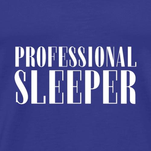 Professional Sleeper Gift tshirt - Men's Premium T-Shirt