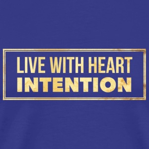 Gold Live With Heart Intention - Men's Premium T-Shirt