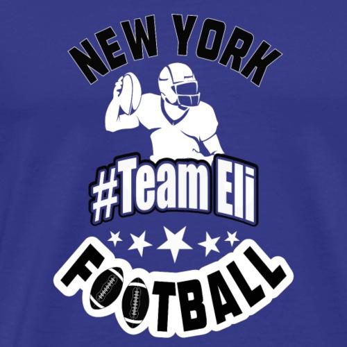 #TeamEli - We Support Eli Shirt - Men's Premium T-Shirt
