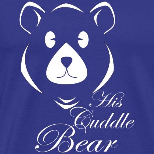 His Cuddle Bear - Men's Premium T-Shirt