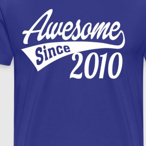 Awesome Since 2010 - Men's Premium T-Shirt