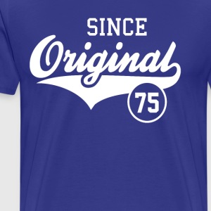 Original Since 1975 - Men's Premium T-Shirt
