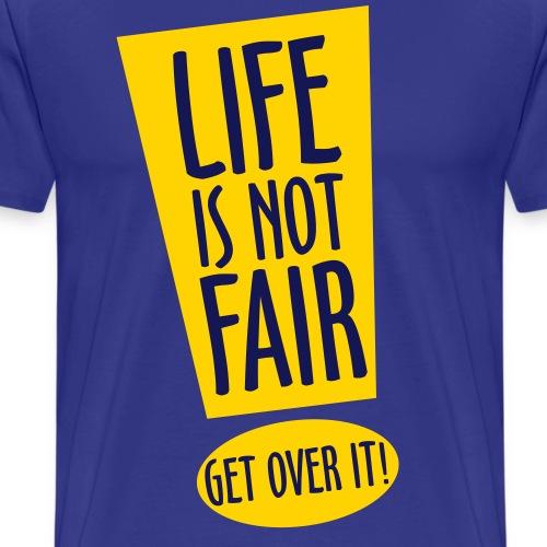LIFE IS NOT FAIR