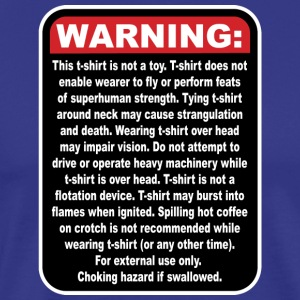 WARNING: This T-Shirt Is Not A Toy! - Men's Premium T-Shirt