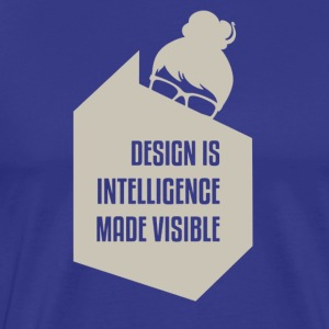 Design is intelligence made visible - Men's Premium T-Shirt