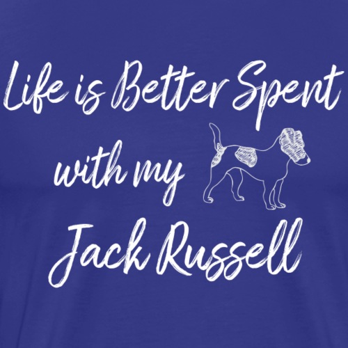 Life Better Spent with my Jack Russell - Men's Premium T-Shirt