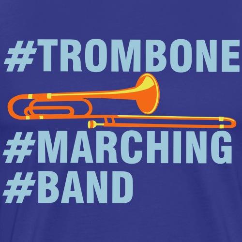 #Trombone #Marching #Band - Men's Premium T-Shirt