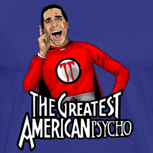 Heroism is Crazy! - Men's Premium T-Shirt