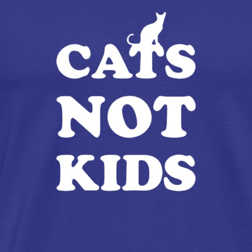 CATS NOT KIDS - Men's Premium T-Shirt