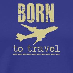 Born To Travel - Men's Premium T-Shirt